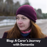 Danika is standing outside wearing a benie, it is cold.  Text overlay on a black background says blog, a carers journey with dementia